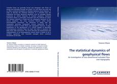Couverture de The statistical dynamics of geophysical flows