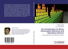 Bookcover of An Introduction to Music Information Retrieval and Signaling schemes