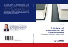 Capa do livro de A Dictionary of Anglo-American and Albanian Proverbs