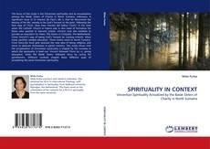 Borítókép a  SPIRITUALITY IN CONTEXT - hoz