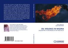 Bookcover of OIL VIOLENCE IN NIGERIA