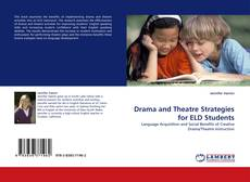 Portada del libro de Drama and Theatre Strategies for ELD Students