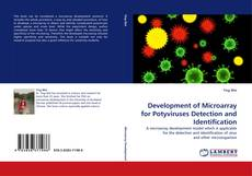 Bookcover of Development of Microarray for Potyviruses Detection and Identification