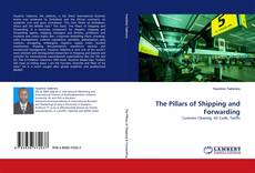 Bookcover of The Pillars of Shipping and Forwarding