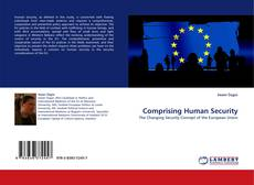 Bookcover of Comprising Human Security
