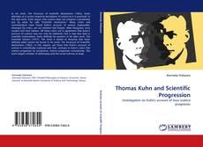 Обложка Thomas Kuhn and Scientific Progression