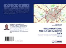 Bookcover of THREE DIMENSIONAL MODELING FROM SURVEY DATA
