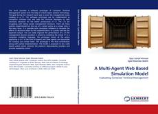 Bookcover of A Multi-Agent Web Based Simulation Model