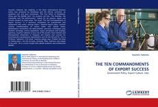 Bookcover of THE TEN COMMANDMENTS OF EXPORT SUCCESS