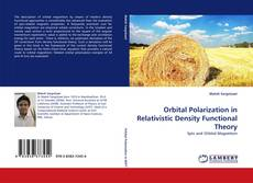 Bookcover of Orbital Polarization in Relativistic Density Functional Theory