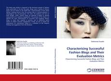 Couverture de Characterising Successful Fashion Blogs and Their Evaluation Metrics