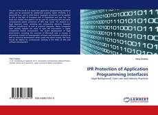Bookcover of IPR Protection of Application Programming Interfaces