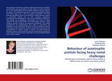 Portada del libro de Behaviour of autotrophic protists facing heavy metal challenges
