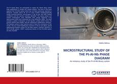 Bookcover of MICROSTRUCTURAL STUDY OF THE Pt-Al-Nb PHASE DIAGRAM