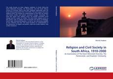 Religion and Civil Society in South Africa, 1910-2000 kitap kapağı