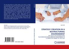 Portada del libro de STRATEGY CREATION IN A RESTRUCTURING ENVIRONMENT