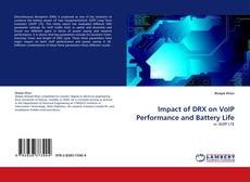 Bookcover of Impact of DRX on VoIP Performance and Battery Life