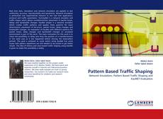 Bookcover of Pattern Based Traffic Shaping
