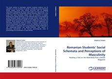 Bookcover of Romanian Students' Social Schemata and Perceptions of Masculinity