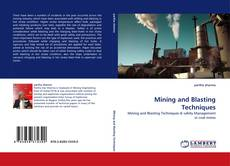 Bookcover of Mining and Blasting Techniques