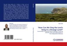 "Capa do livro de ""How Can We Sing the Lord's Song in a Strange Land?"""