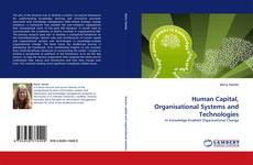 Couverture de Human Capital, Organisational Systems and Technologies
