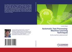 Bookcover of Automatic Text Processing: Machine Learning Techniques