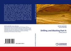 Couverture de Drilling and Blasting Part II: