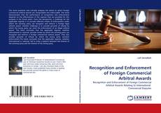 Recognition and Enforcement of Foreign Commercial Arbitral Awards的封面