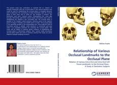 Relationship of Various Occlusal Landmarks to the Occlusal Plane kitap kapağı