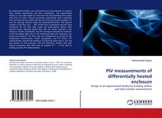 Bookcover of PIV measurements of differentially heated enclosure