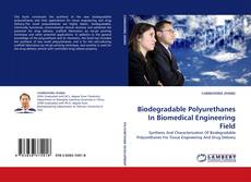 Bookcover of Biodegradable Polyurethanes In Biomedical Engineering Field
