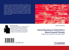 Copertina di Social Housing in Costa Rica's Warm Humid Climate