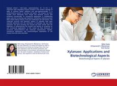 Capa do livro de Xylanase: Applications and Biotechnological Aspects