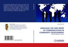 Buchcover von LANGUAGE USE AND MODE OF COMMUNICATION IN COMMUNITY DEVELOPMENT