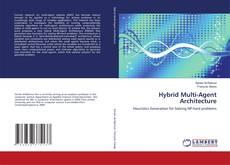 Bookcover of Hybrid Multi-Agent Architecture