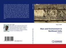 Bookcover of Man and Environment in Northeast India