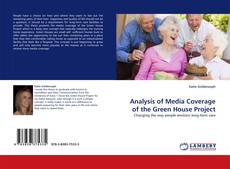 Bookcover of Analysis of Media Coverage of the Green House Project