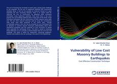 Bookcover of Vulnerability of Low Cost Masonry Buildings to Earthquakes