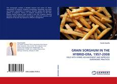 Portada del libro de GRAIN SORGHUM IN THE HYBRID-ERA, 1957-2008
