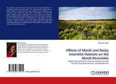 Buchcover von Effects of Marsh and Rocky Intertidal Habitats on the Marsh Periwinkle