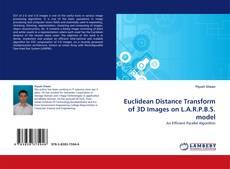 Обложка Euclidean Distance Transform of 3D Images on L.A.R.P.B.S. model