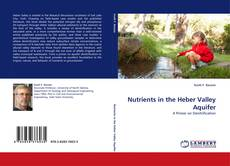 Bookcover of Nutrients in the Heber Valley Aquifer