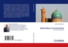Обложка Nationalism in Central Asia