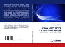 Bookcover of VISION BASED IN-SITU CALIBRATION OF ROBOTS