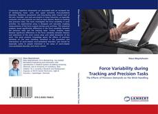 Portada del libro de Force Variability during Tracking and Precision Tasks