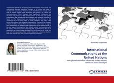 Bookcover of International Communications at the United Nations