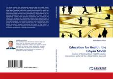 Bookcover of Education for Health: the Libyan Model