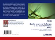 Bookcover of Quality Assurance Challenges in the Award of PhDs in Kenya