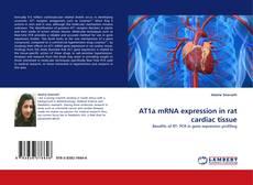 Buchcover von AT1a mRNA expression in rat cardiac tissue